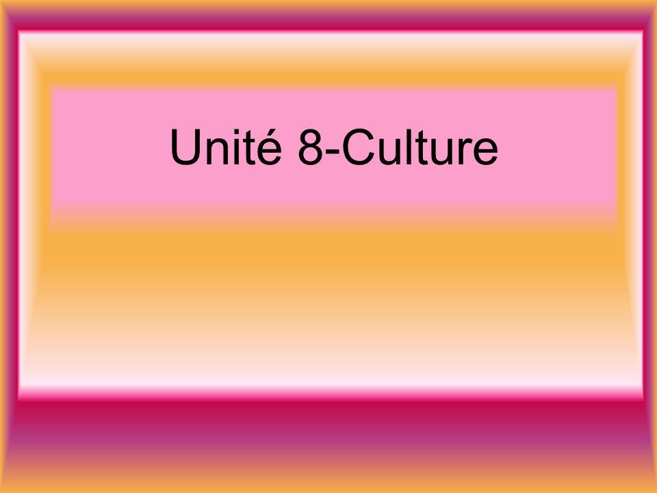 Unité 8-Culture