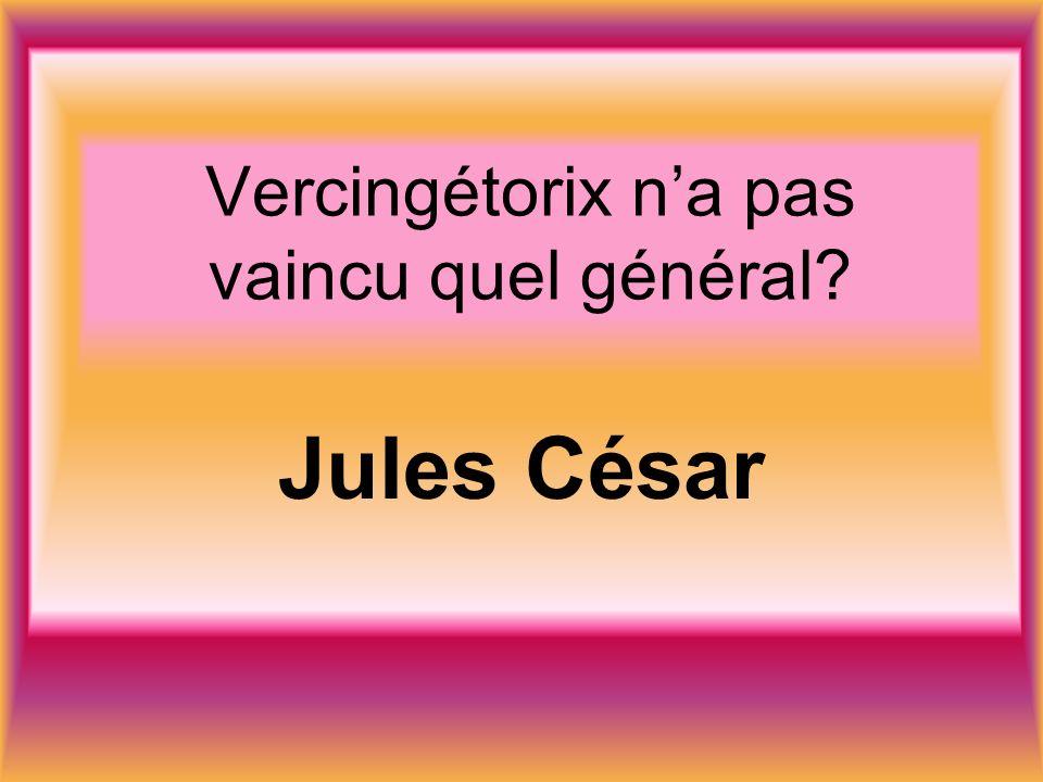 Vercingétorix na pas vaincu quel général Jules César