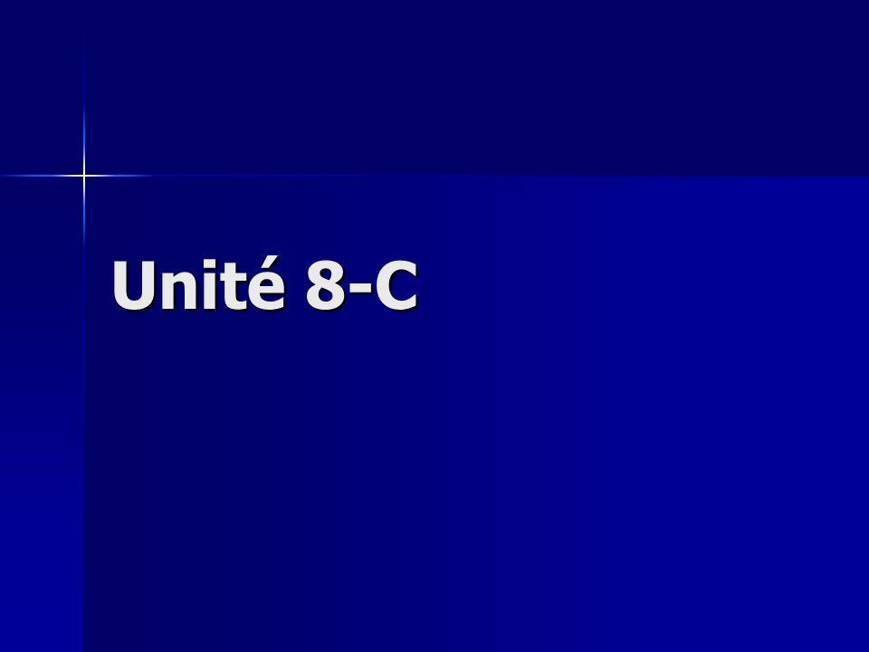 Unité 8-C