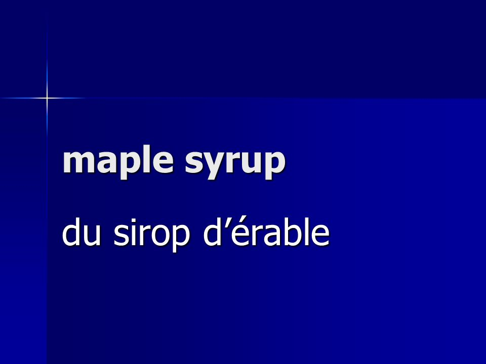 maple syrup du sirop dérable