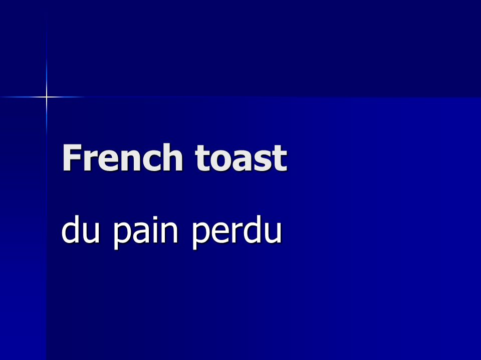 French toast du pain perdu