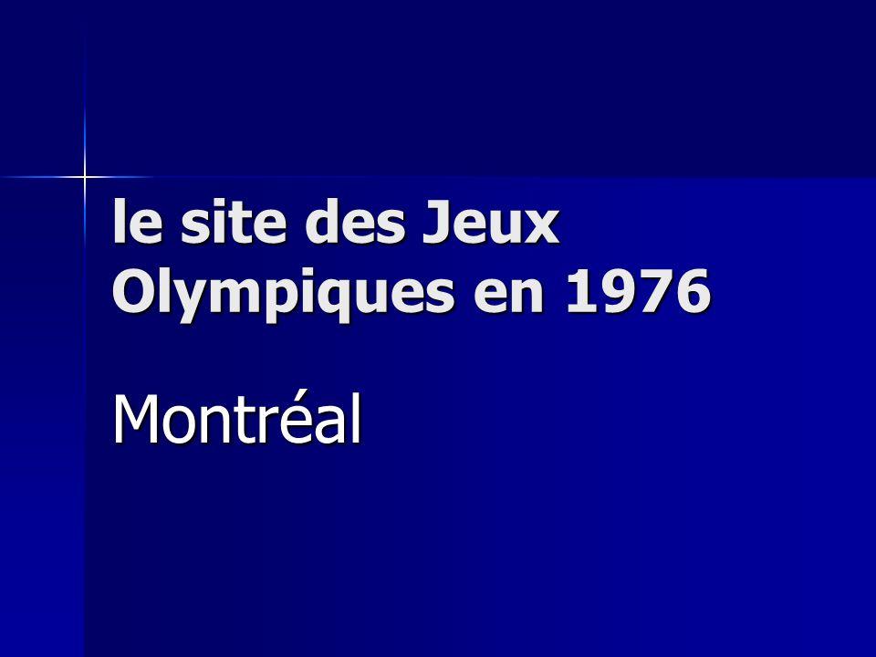 le site des Jeux Olympiques en 1976 Montréal