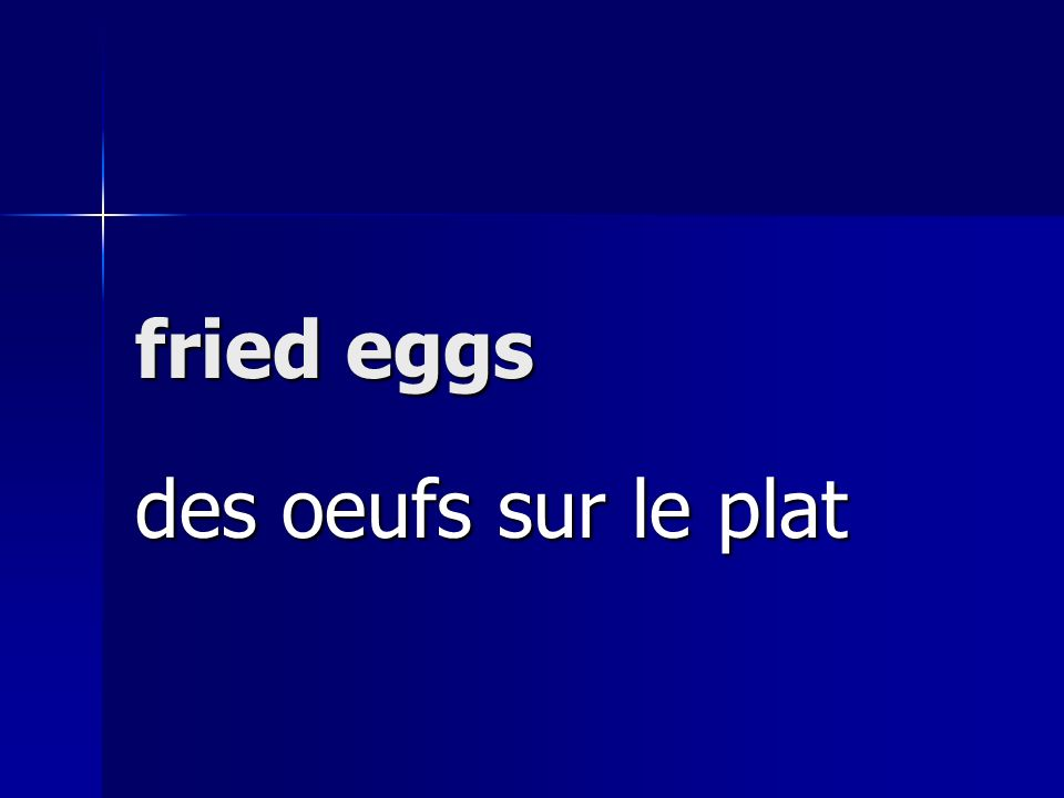 fried eggs des oeufs sur le plat