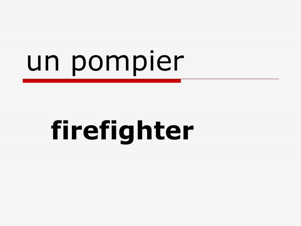 un pompier firefighter