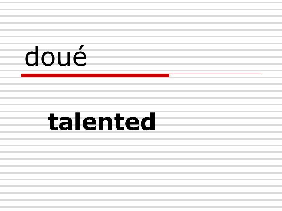 doué talented