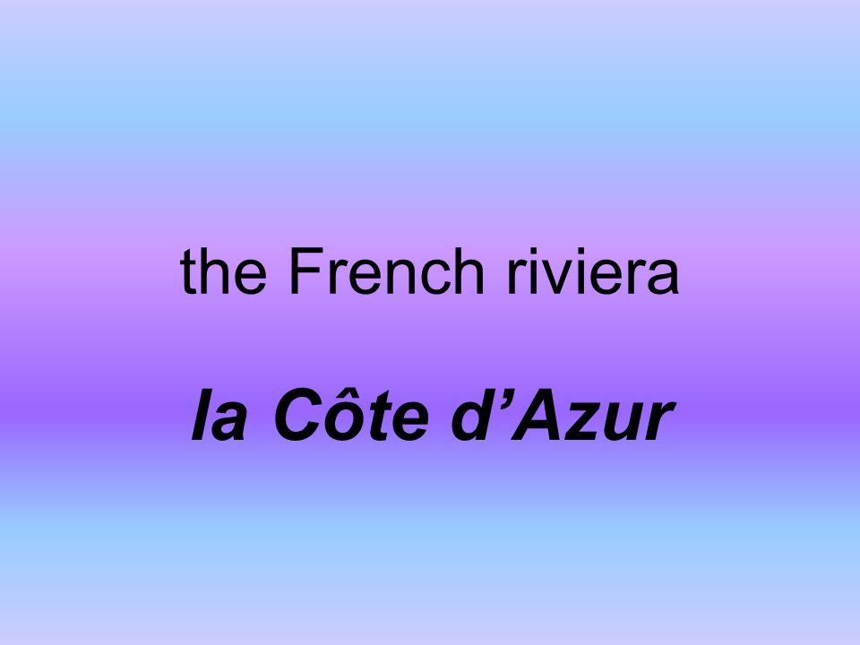 the French riviera la Côte dAzur