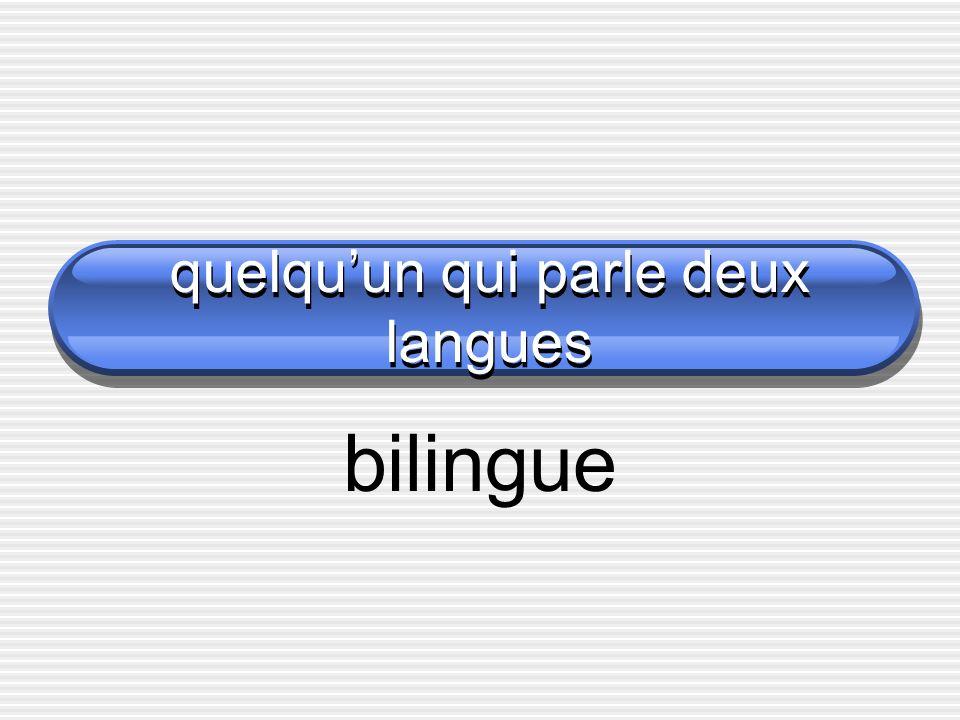 quelquun qui parle deux langues bilingue