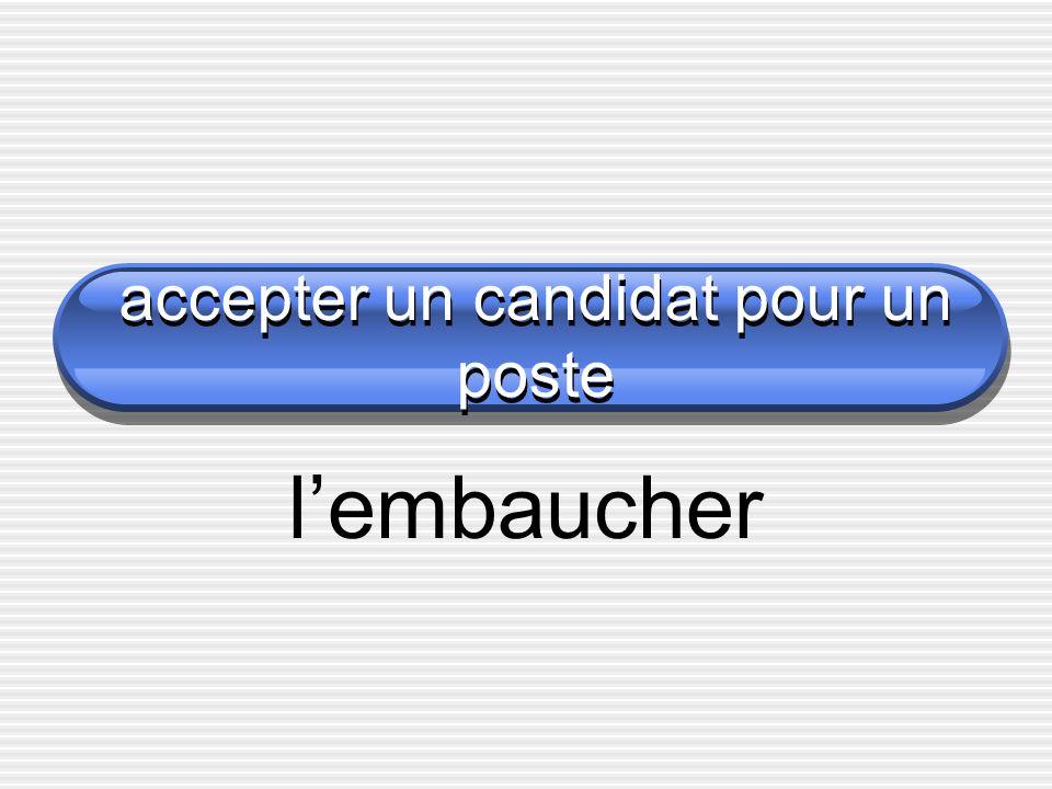 accepter un candidat pour un poste lembaucher