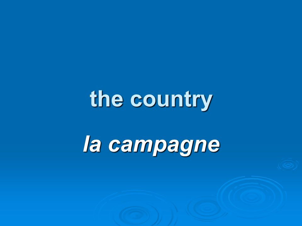 the country la campagne