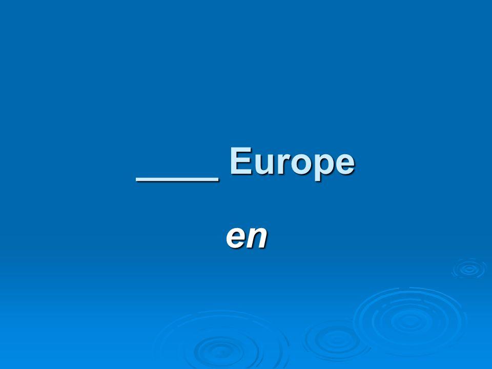 ____ Europe en