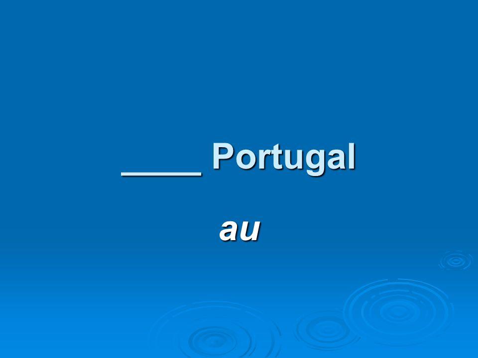 ____ Portugal au