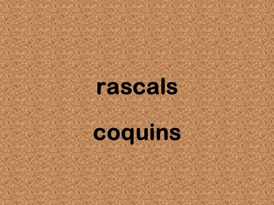rascals coquins
