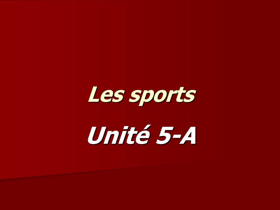 Les sports Unité 5-A