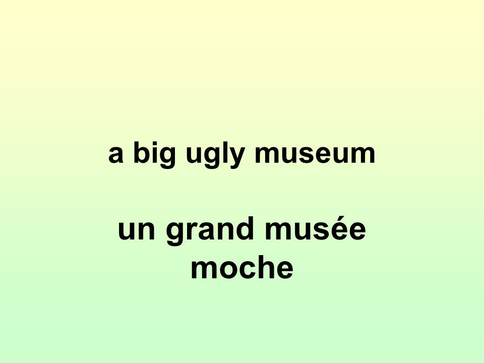 a big ugly museum un grand musée moche
