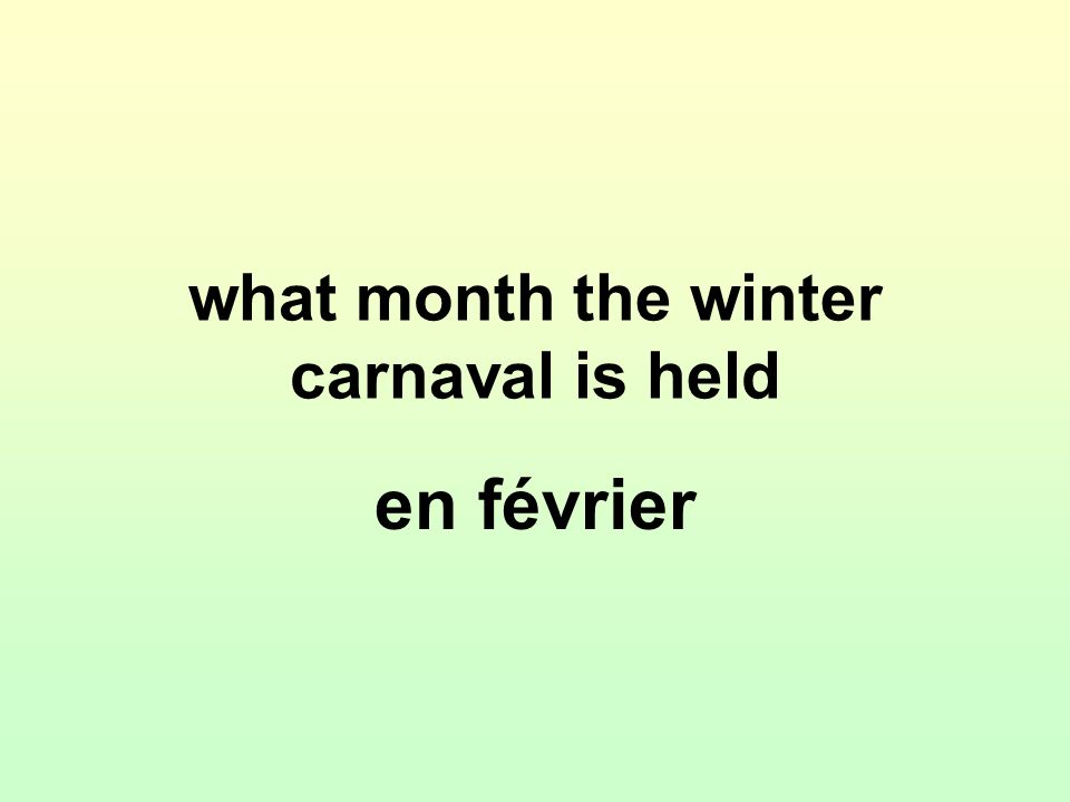 what month the winter carnaval is held en février