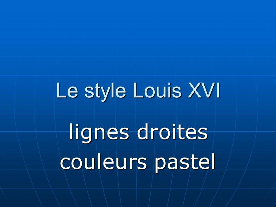 Le style Louis XVI lignes droites couleurs pastel