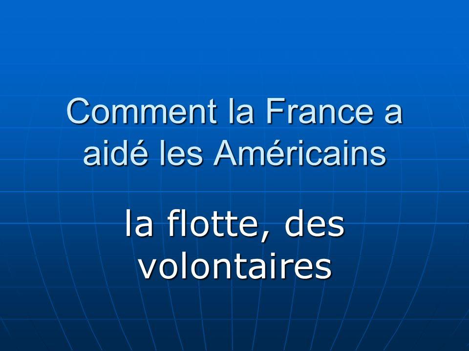Comment la France a aidé les Américains la flotte, des volontaires