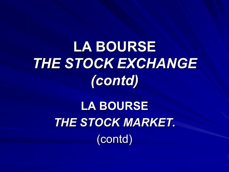 SYNONYMES 1. Le parquet = the trading floor 1. La Corbeille = the trading floor