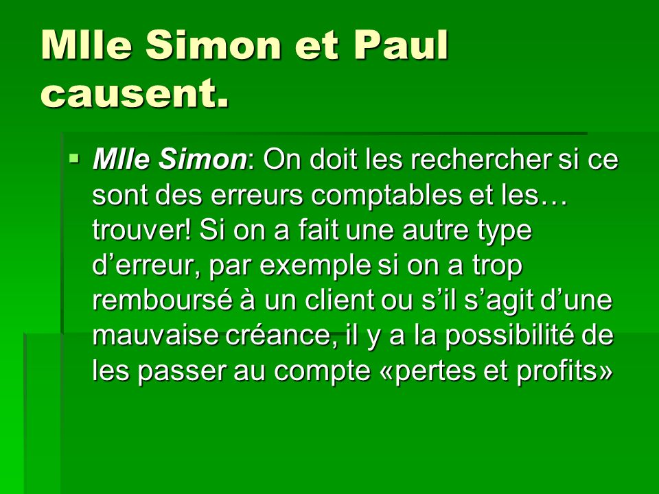 Mlle Simon et Paul causent.