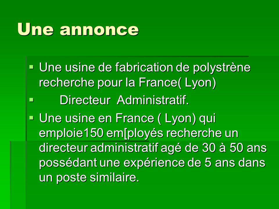 Une annonce Une usine de fabrication de polystrène recherche pour la France( Lyon) Une usine de fabrication de polystrène recherche pour la France( Lyon) Directeur Administratif.