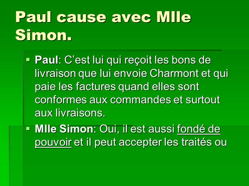 Paul cause avec Mlle Simon.