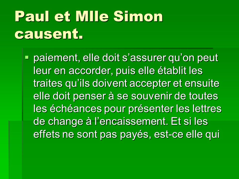 Paul et Mlle Simon causent.