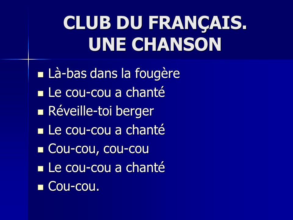 CLUB DU FRANÇAIS.