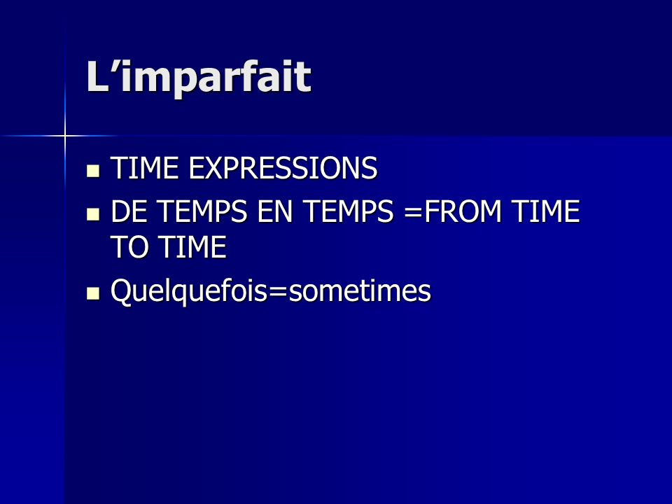 LIMPARFAIT EXAMPLE OF SENTENCES.