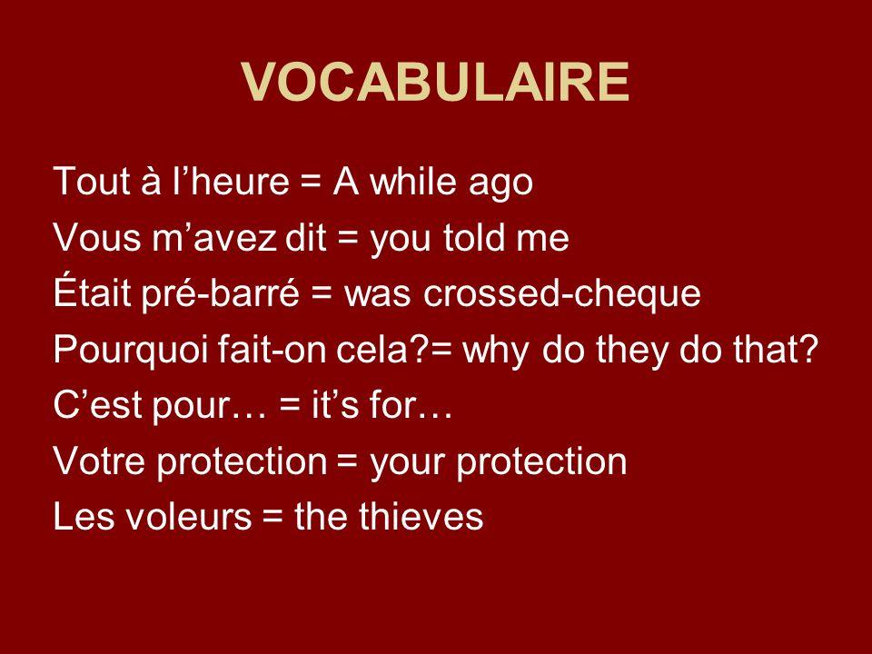 Réemploi du verbe dire Exemples: Quest-ce tu dis de ma robe?=how do you like my dress.