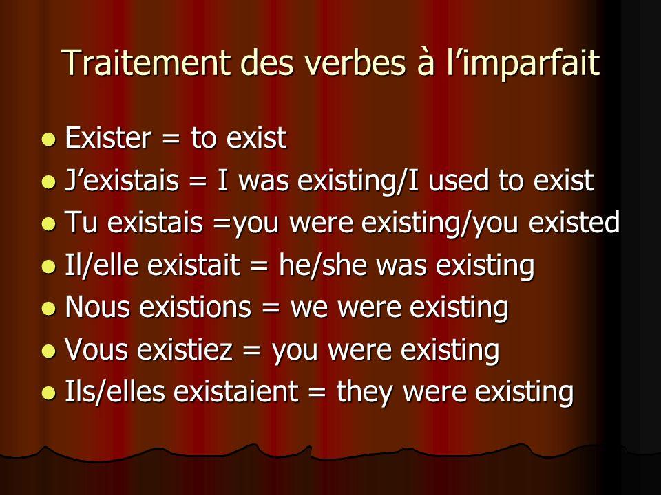 Traitement des verbes à limparfait Faire = to do Faire = to do Je faisais = I was doing/ i used to do Je faisais = I was doing/ i used to do Tu faisais = you were doing Tu faisais = you were doing Il/elle faisait = he/she was doing Il/elle faisait = he/she was doing Nous faisions = we were doing Nous faisions = we were doing Vous faisiez = you were doing Vous faisiez = you were doing Ils/elles faisaient = they were doing Ils/elles faisaient = they were doing