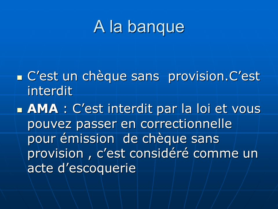 ACTIVITÉ II Fill the blank space with the correct expression Fill the blank space with the correct expression 4.cest interdit par la …………..