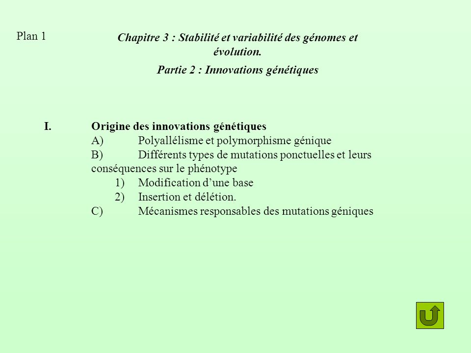 II.Les mutations à la source de lévolution A)Quelles mutations sont transmises à la descendance : distinction cellules somatiques, lignée germinale B)Fréquence dapparition de nouveaux allèles.