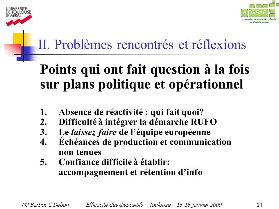 MJ.Barbot-C.DebonEfficacité des dispositifs – Toulouse – 15-16 janvier 200914 II.