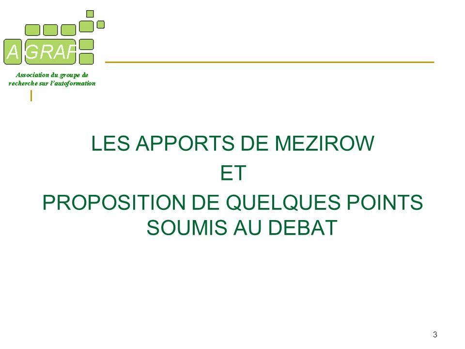 3 LES APPORTS DE MEZIROW ET PROPOSITION DE QUELQUES POINTS SOUMIS AU DEBAT