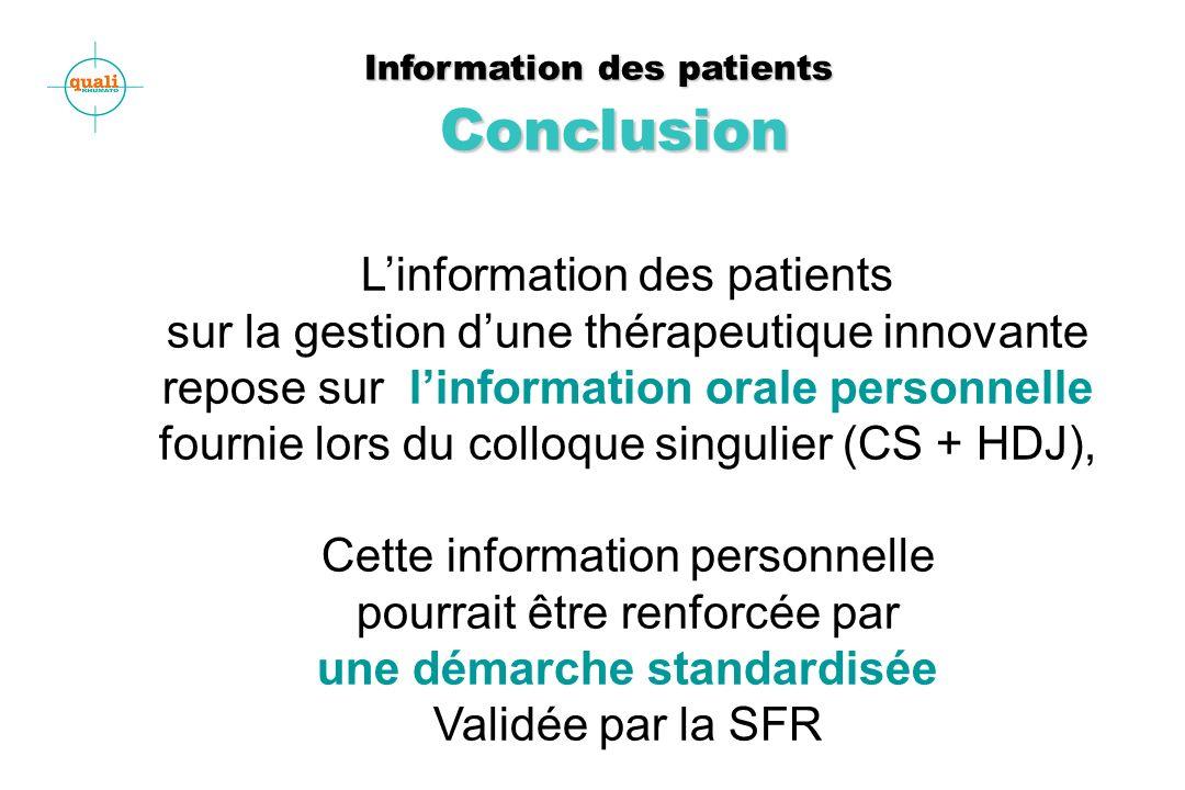 Information des patients Conclusion Information des patients Conclusion Linformation des patients sur la gestion dune thérapeutique innovante repose s