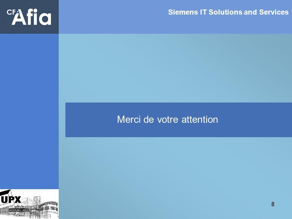 8 Siemens IT Solutions and Services Merci de votre attention