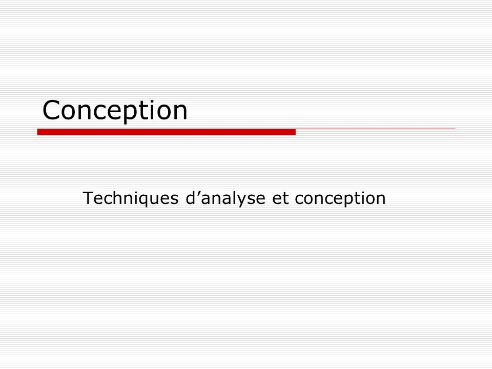 Conception Techniques danalyse et conception