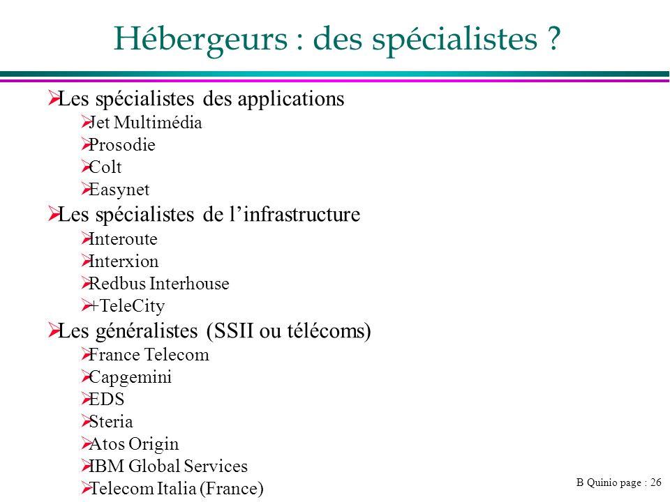 B Quinio page : 26 Hébergeurs : des spécialistes .