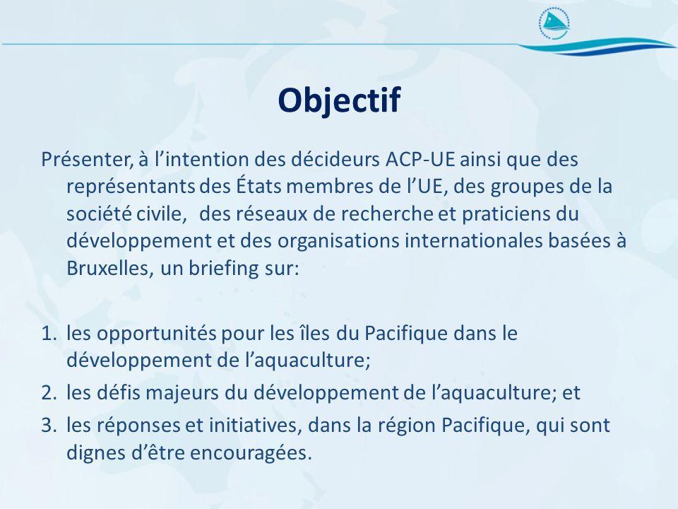Objectif Présenter, à lintention des décideurs ACP-UE ainsi que des représentants des États membres de lUE, des groupes de la société civile, des rése