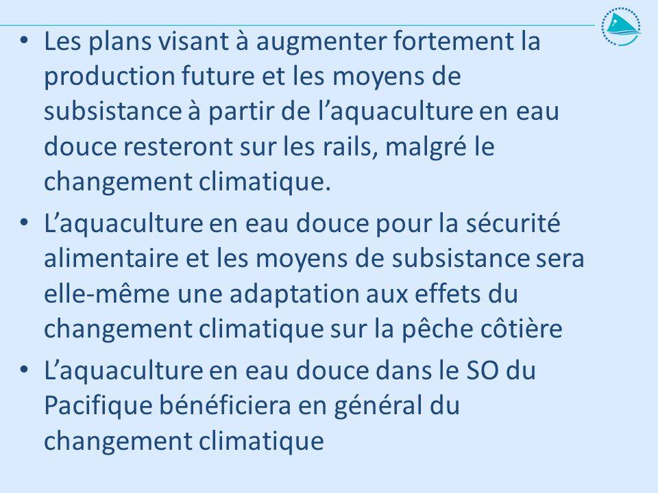 Les plans visant à augmenter fortement la production future et les moyens de subsistance à partir de laquaculture en eau douce resteront sur les rails