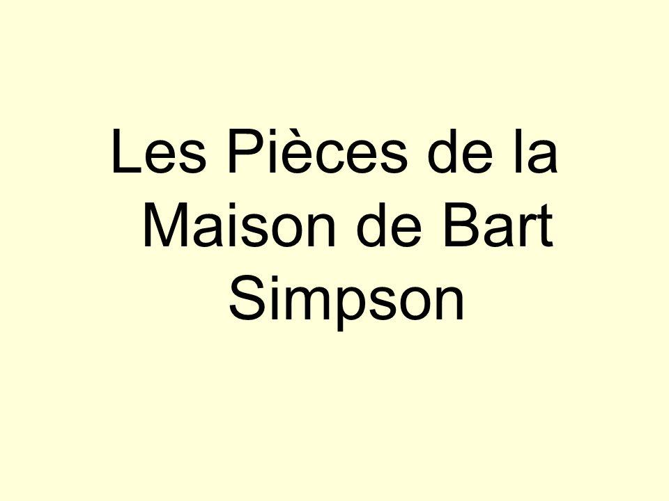 Les Pièces de la Maison de Bart Simpson