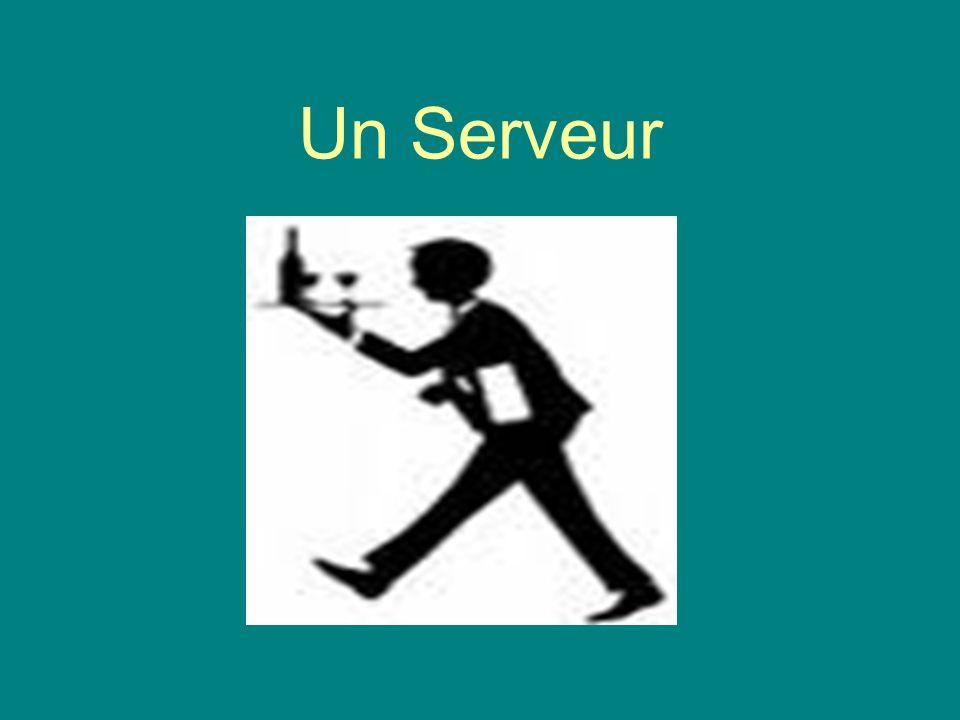 Un Serveur