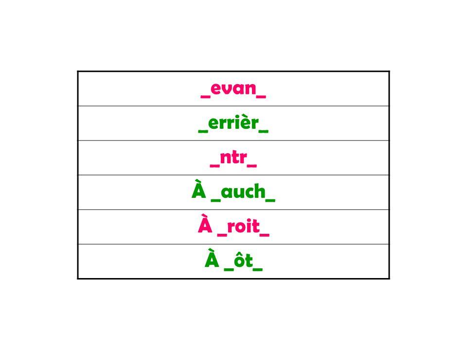 _evan_ _errièr_ _ntr_ À _auch_ À _roit_ À _ôt_