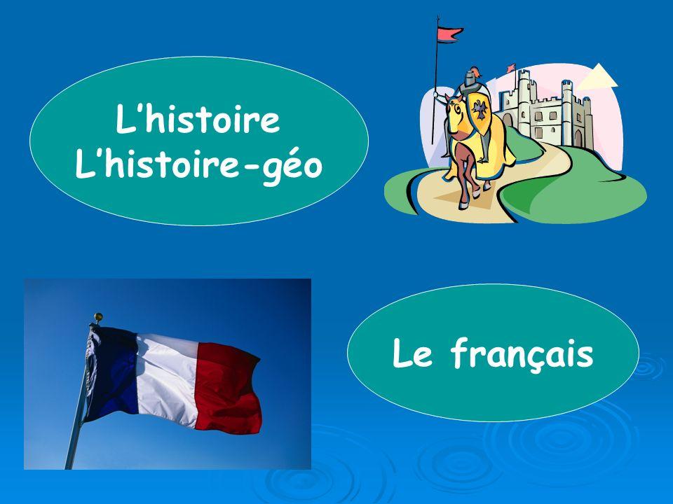 Lhistoire Lhistoire-géo Le français