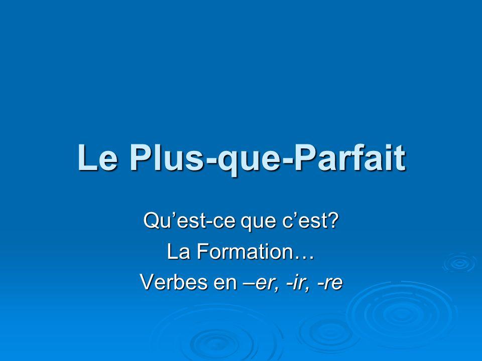 Rendre Rendre = to give back Rendre = to give back Past Participle = rendu Past Participle = rendu Auxiliary Verb = avoir Auxiliary Verb = avoir Conjugate the verb rendre in the plus-que-parfait!