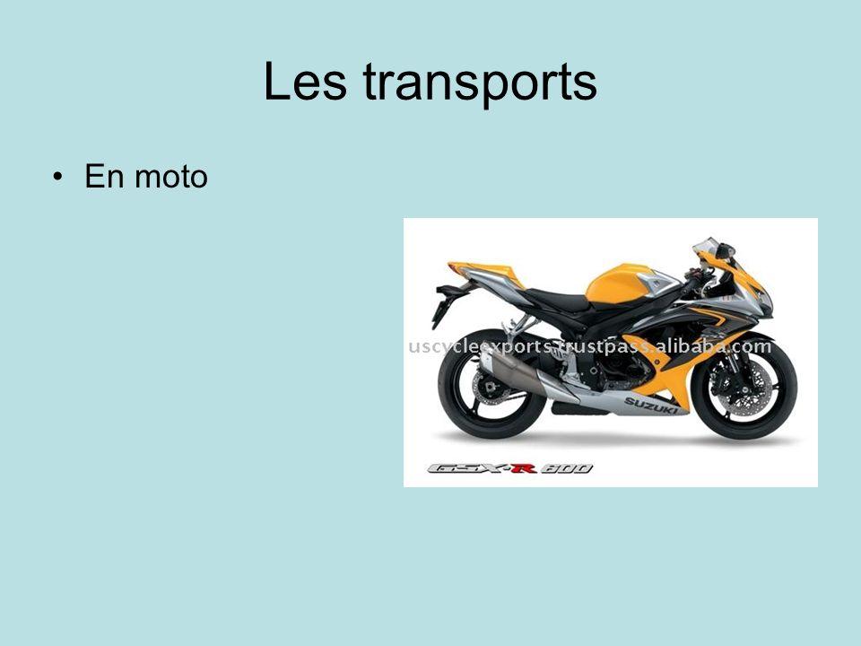 Les transports En moto