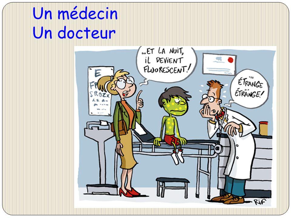 Un médecin Un docteur