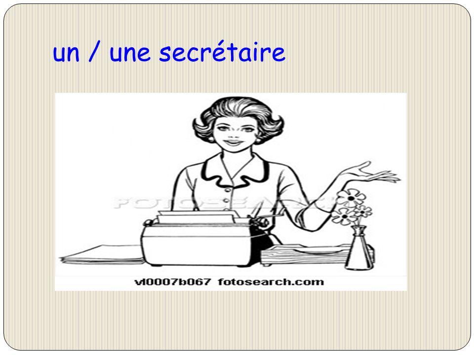 un / une secrétaire