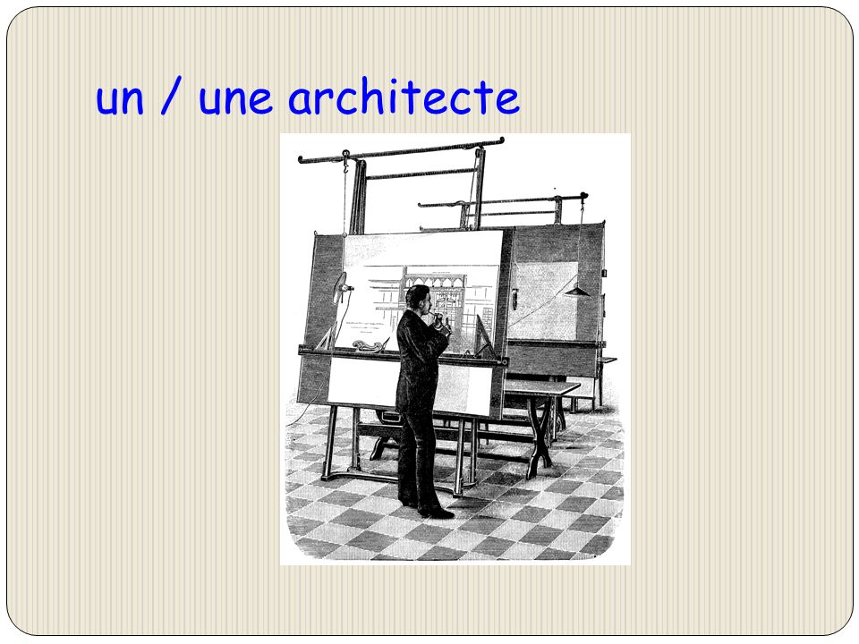 un / une architecte