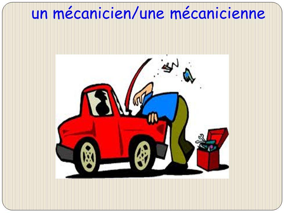 un mécanicien/une mécanicienne é